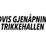 GRADVIS ÅPNING AV TRIKKEHALLEN